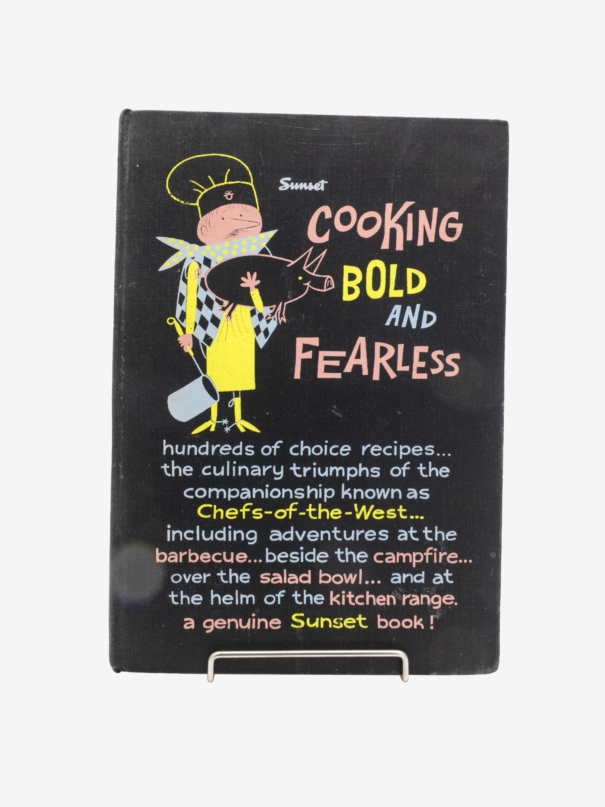 COOKBOOK Cooking Bold and Fearless